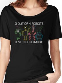 1 out of 4 robots HATES Techno Music Women's Relaxed Fit T-Shirt