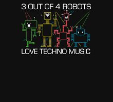 1 out of 4 robots HATES Techno Music Unisex T-Shirt