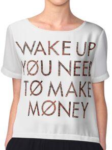 Wake Up You Need To Make Money - Twenty One Pilots Chiffon Top