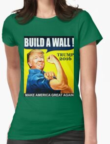 Donald Trump Build Wall Womens Fitted T-Shirt