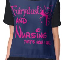 Fairydust and nursing that is how i roll tshirt Chiffon Top