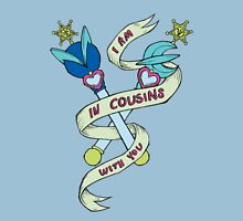 I Am In Cousins With You Unisex T-Shirt
