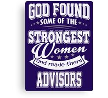 JOB - The Strongest women - Advisors T- shirt  - Special design and lovely Canvas Print