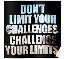 Don't Challenge Your Limits Poster