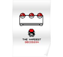 The Hardest Decision  Poster