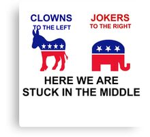CLOWNS ON THE LIFE - JOKERS ON THE RIGHT Canvas Print