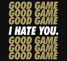 Saints Good Game I Hate You Kids Tee