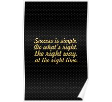 """Success is simple... """"Arnold H. Glasow"""" Success Quote Poster"""