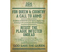 Resist the Plague infected undead Photographic Print