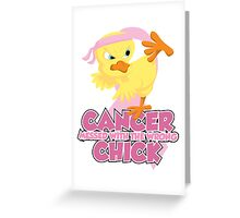 Breast Cancer Messed With The Wrong Chick Greeting Card