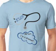 Scrubs - I'm a dreamer Unisex T-Shirt