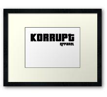 The Price is Korrupt Framed Print
