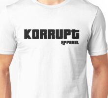 The Price is Korrupt Unisex T-Shirt