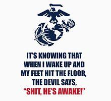 US Marines saying t shirt Unisex T-Shirt