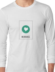 I Love Milwaukee Long Sleeve T-Shirt