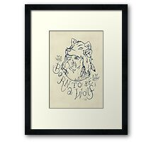 Born to be a Wolf Framed Print