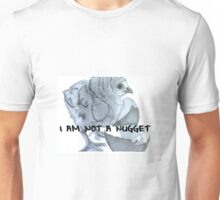 I Am Not a Nugget Unisex T-Shirt