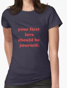 your first love Womens Fitted T-Shirt