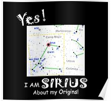 Yes! I am Sirius Poster