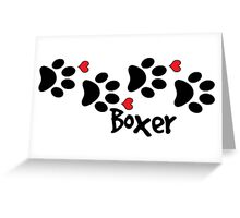 DOG PAWS LOVE BOXER DOG PAW I LOVE MY DOG PET PETS PUPPY STICKER STICKERS DECAL DECALS Greeting Card