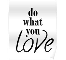Do What You Love Poster