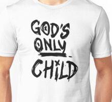 Gods Only Child Unisex T-Shirt
