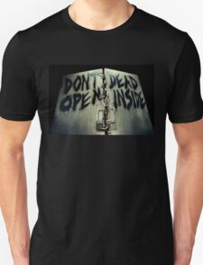 Don't Open Unisex T-Shirt