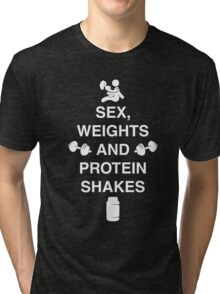 Sex, Weights And Protein Shakes Tri-blend T-Shirt