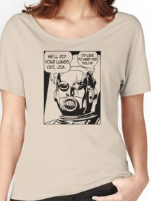 He'll Rip Your Lungs Out, Jim Women's Relaxed Fit T-Shirt