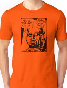 He'll Rip Your Lungs Out, Jim T-Shirt