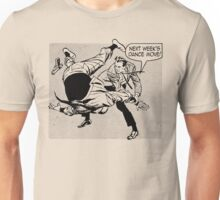 Next Week's Dance Move Unisex T-Shirt