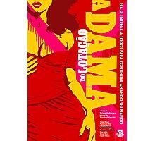 A Dama do Lotacao Photographic Print