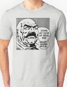 Big Beauty Queen Style! T-Shirt