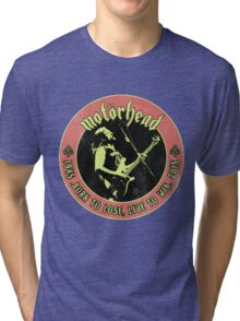 Motorhead (Born to lose) Vintage Tri-blend T-Shirt