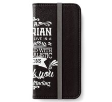 I am a Librarian iPhone Wallet/Case/Skin