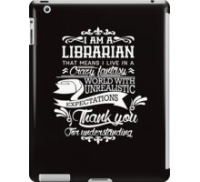 I am a Librarian iPad Case/Skin