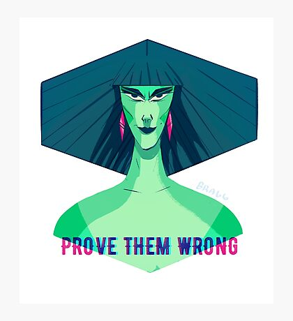 Prove Them Wrong Photographic Print