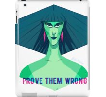 Prove Them Wrong iPad Case/Skin