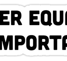 Gender Equality Is Important Sticker