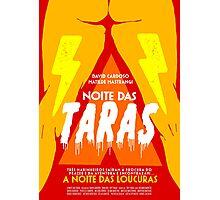 A Noite das Taras Photographic Print