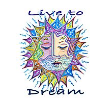 Live to Dream Sunface Photographic Print