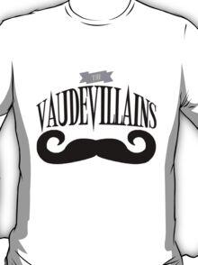 The Vaudevillains T-Shirt