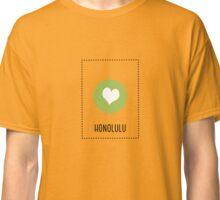 I Love Honolulu Classic T-Shirt
