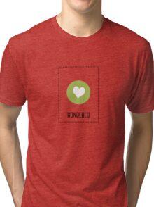 I Love Honolulu Tri-blend T-Shirt
