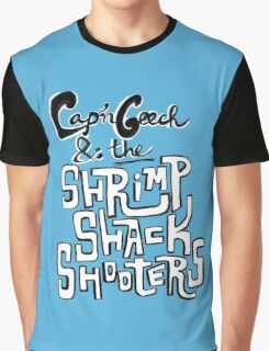 Cap'n Geech and the Shrimp Shack Shooters Graphic T-Shirt
