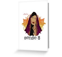 Kala Dandekar - Sense8 Greeting Card