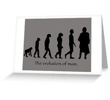 The evolution of man/ To Jamie Fraser Greeting Card