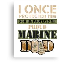 Proud Marine Dad Canvas Print