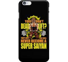 Do You Even Deadlift? iPhone Case/Skin