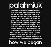 How we began (White lyrics) Unisex T-Shirt